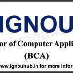 BCA from IGNOU Admission, Eligibility, fee, syllabus