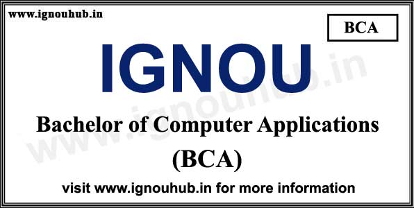 BCA from IGNOU Admission, Eligibility, fee, syllabus