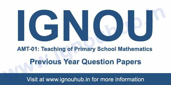 Ignou AMT-01 Question Paper | Ignou AMT 1 Solved Question Papers