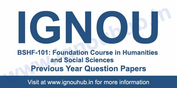 Ignou BSHF 101 Question Papers | Ignou BSHF 101 Solved Question Papers