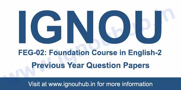 Ignou FEG 2 previous year question papers