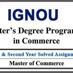 Ignou M.Com solved assignments of 1st & 2nd Year