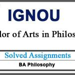 IGNOU BPY Solved Assignments (BA Philosophy)