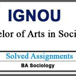 IGNOU ESO Solved Assignments (BA Sociology)