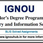 IGNOU BLIS Solved Assignments for July 2017 and Jan 2018 session