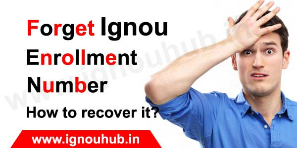 Ignou Entollment lost - How to recover it?