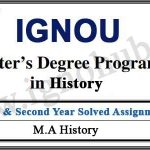 IGNOU MHI Solved Assignments (MA History)