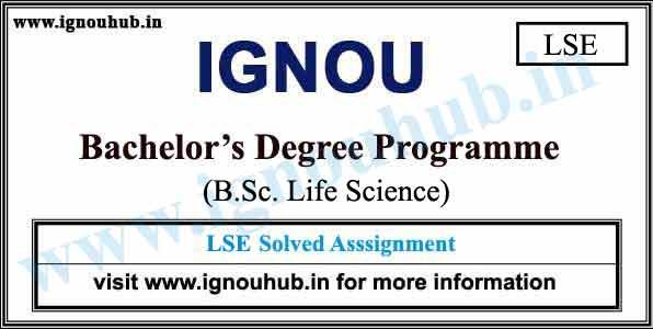 IGNOU B Sc  Life Science Solved Assignments 2019 | Ignouhub in