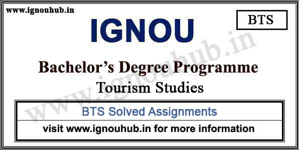IGNOU BTS Solved Assignments (BA Tourism)