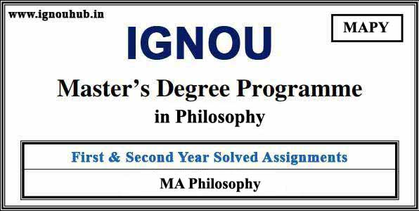 IGNOU MAPY Solved Assignments (MA Philosophy)