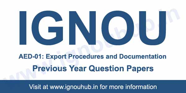 IGNOU AED 1 Previous Year Question Papers