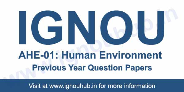 IGNOU AHE 1 Previous Question Papers
