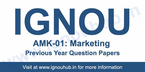IGNOU AMK 1 Previous Year Question Papers