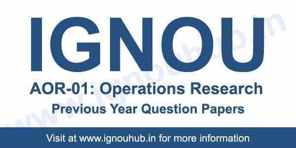 IGNOU AOR 1 Previous Question Papers