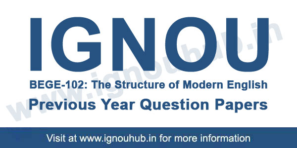 BEGE 102 IGNOU Question Paper