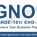 IGNOU BHDE 101 question paper / IGNOU EHD 1 question paper