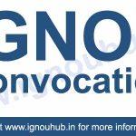 IGNOU Convocation Online Registration