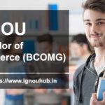 IGNOU BCOM Admission (BCOMG)