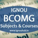 IGNOU BCOM Subjects & Courses (New & Old Syllabus)